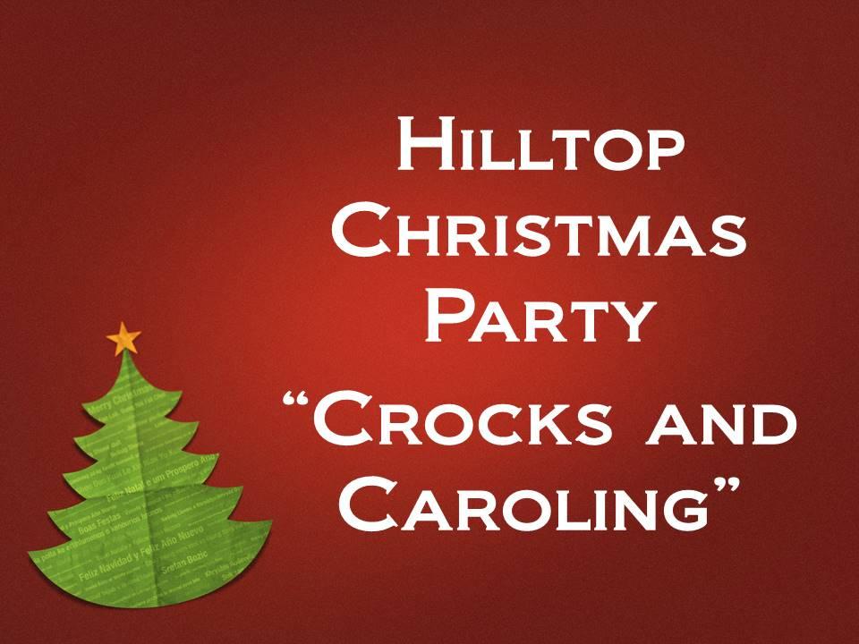 hilltop christmas party crocks and caroling - Hilltop Christmas